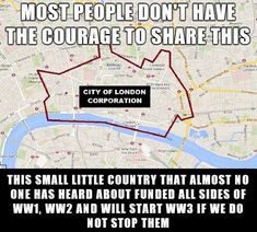 London is a corporation.......(and let us not exclude the VATICAN.)