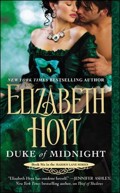 DUKE OF MIDNIGHT by Elizabeth Hoyt, October 2013, Book 6 in the Maiden Lane series.