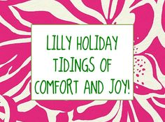 #LillyHoliday Tidings of Comfort and Joy!