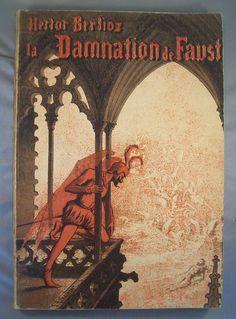 LA DAMNATION DE FAUST / HECTOR BERLIOZ / PARTITION CHANT & PIANO 1936