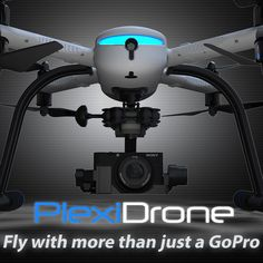 PlexiDrone: Making Aerial Photography a Breeze! | Indiegogo.  Ultra-Portable. Snap-together in 1 Minute. Capture Stunning Aerial Film & Photos with Ease!