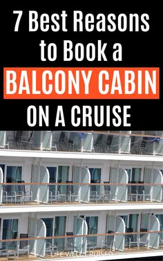 Are you wondering what type of cabin to book on a cruise? A balcony cabin might just be worth it for your next cruise vacation! Here are 7 reasons why you'll love a veranda stateroom! #cruises #cruisecabin #cruisetips #cruising