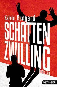 Ka - Sa`s Buchfinder: [Rezension] Schattenzwilling von Katrin Bongard