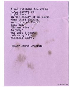 Typewriter Series #962 by Tyler Knott Gregson *It's official, my book, Chasers of the Light, is out! You can order it through Amazon, Barnes and Noble, IndieBound , Books-A-Million , Paper Source or Anthropologie *