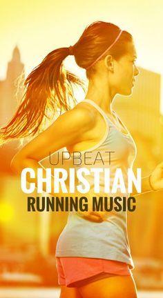 Upbeat Christian Running Music