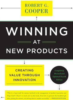 Winning at New Products: Creating Value Through Innovation #BIZ