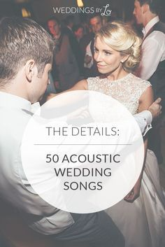 50 Acoustic Wedding Songs & How to Make a Modern Playlist