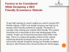 Information on Web Development including ecommerce web development, importance of SEO in ecommerce web development, factors to be considered while designing SEO friendly ecommerce website, qualities to look for in a SEO Company for ecommerce websites from Opal Infotech, Ahmedabad, India.