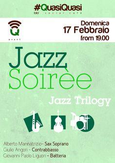 #Q_event - Jazz Soirèe - Domenica 17 Febbraio