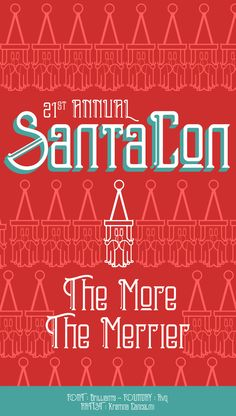"""""""21st Annual Santa Con. The More the Merrier."""" Featuring Brilliants, from Rvq; Art by Kristina Cancelmi #fontspiration #fonts #typography #design"""