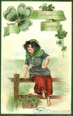 "c 1912 (postmark) Post Card - ""Erin Go Bragh St. Patrick's Day Greeting"""