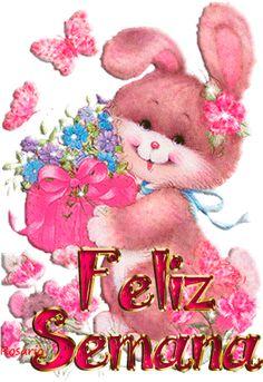 Feliz Semana/ Happy Week...
