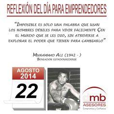 Reflexiones para Emprendedores 22/08/2014            http://es.wikipedia.org/wiki/Muhammad_Ali           #Emprendedores #Emprendedurismo #Entrepreneurship #Frases #Citas #Reflexiones