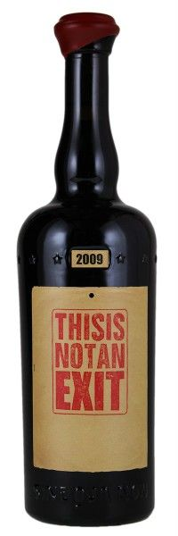 2009 Sine Qua Non This is Not an Exit 11 Confessions Vineyard Estate Syrah. Type: Red Wine, Syrah. Region: United States, California, South Coast, Santa Barbara County, Santa Rita Hills. 370$ (9.250 Kc)
