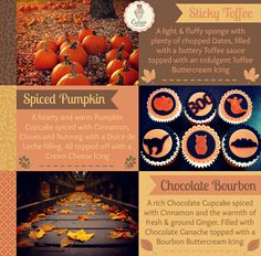 Autumn Seasonal Cupcake Flavours! - Sticky Toffee Cupcake  - Spiced Pumpkin Cupcake  - Chocolate Bourbon Cupcake