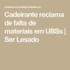 Cadeirante reclama de falta de materiais em UBSs | Ser Lesado