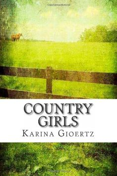 Country Girls: Karina Gioertz Submit a review and become a Faerytale Magic Reviewer! www.faerytalemagic.com