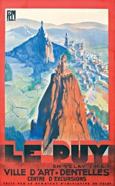 Vintage Railway Travel Poster - Le Puy en Velay - France -  c1930.
