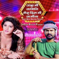 Ankh Bhi Kamini Mera Dil Bhi Kamina (Ritesh Pandey) 2021 Mp3 Song Download - SiMusic.IN Achilles, Lyrics, Singer, Album, Music, Movie Posters, Movies, Free, Musica