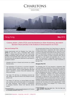 Hong Kong Law Newsletter - 13 May 2015 - China Adds 3 New FTZs and Introduces New National Security Review Procedures for Foreign Investments in FTZs