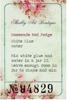 Shabby Art Boutique: Homemade Mod Podge Recipe (so cheap & same results)!