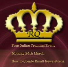 I'm hosting a free Training Event on Monday 24th March on How to Create Email Newsletters.  • You'll learn how to Build trust with your Subscribers • What you should include in each email • Working with email templates • What to write and where to source your content • How to minimize unsubscribes and complaints  https://resourcesqueen.leadpages.net/newslettertraining/