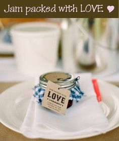 """The Party Favors ~ the mother of the bride made jars of peach and strawberry jam  ~ """"jam packed with love"""" tags garnish each gift."""