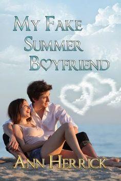 Tome Tender: My Fake Summer Boyfriend by Ann Herrick