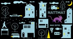 Nattmat (Midnight Snack) - Published, 2014 Cappelen Damm  © Max Estes www.maxestes.com