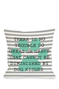 No Trouble Dog Kisses Stripe Paw Gray Turquoise Square Pillow by Lightning E-Commerce on @HauteLook