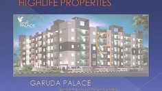 Highlife Properties - Presenting Garuda Palace, a beautifully designed 110 apartments built on 1.5 acres of land on Thanisandra Main Road near KNSIT College. Garuda Palace promises to fulfill all your dreams and happiness that you dreamt with your very own home. It is surrounded by temples, greenery and serenity.