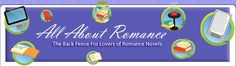 All About Romance: With over 6,000 romance novel reviews and new ones every day, hundreds of romance author interviews, blogs, our popular romance reader forums, industry coverage, and more, All About Romance continues to be the romance destination of choice for millions of readers.