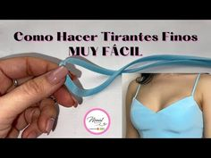 #37 COMO HACER TIRANTES/ TE SORPRENDERÁ LO FÁCIL 😃 - YouTube Youtube, Album, Sewing, Gabriel, Women, Ideas, Bikinis, Sew, Sewing Blogs