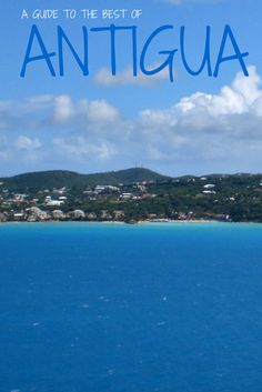Great tips for exploring the stunning island of #Antigua. #Caribbean #Travel