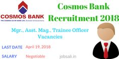 Are you looking for bank jobs? Were in search of Bank vacancies? Have you been searching for Asst. #Manager salary? If yes then that's great, because the Cosmos Bank has issued #notification for #Manager, Assistant Manager and Trainee Officers job. The #Cosmos #Bank Recruitment 2018 is a brilliant opportunity for someone who is looking for Cosmos #Bank #careers.