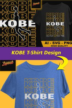 Kobe Bryant, T Shirt Design Template, Black Mamba, Png Format, Funny Tshirts, Screen Printing, Digital Prints, Shirt Designs, Ads