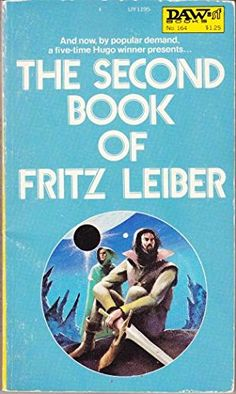 The Second Book of Fritz Leiber by Fritz Leiber