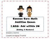 Thanksgiving Theme- Common Core Math Addition Games: Add Within 20 (Using 3 Numbers) 1.OA6 product from CelebrateFirstGrade on TeachersNotebook.com