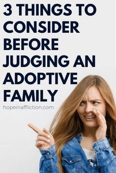 Consider This Before You Judge an Adoptive Family — Hope In Affliction Adoptive families all have different stories that led Adoption Quotes, Adoption Stories, Home Study Adoption, Foster Mom, Foster Family, International Adoption, Foster Care Adoption, Age Appropriate Chores, Media Quotes