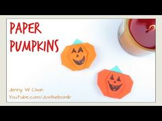 DIY Paper Pumpkins - Origami Pumpkin - Halloween Crafts Paper Crafts Kids Easy - YouTube