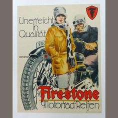 An earley Firestone tires advertising poster, c. Bike Poster, Motorcycle Posters, Motorcycle Art, Bike Art, Vintage Advertisements, Vintage Ads, Vintage Posters, Racing Motorcycles, Vintage Motorcycles