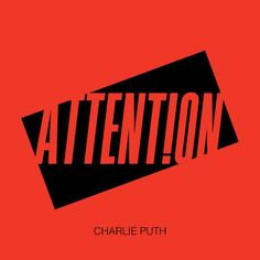 I'm listening to Attention by Charlie Puth on Pandora