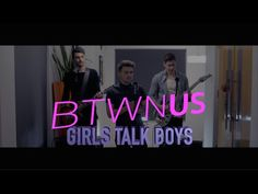 YouTube girls talk boys cover by the most talented people ever!!