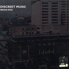 """Brian Eno, """"Discreet Music,"""" 1975"""