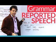Grammar: Reported Speech / Indirect Speech · engVid