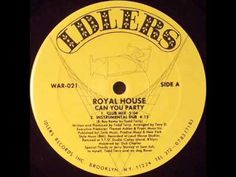 Royal House - Can You Party (Club Mix)