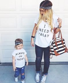 Always on Vacay Child Shirt, Mommy and me Matching Shirts,  Kids Tank, Trendy kids clothes, Hipster kids clothes, Funny Kids Shirt, Onesie, by SandiLake on Etsy https://www.etsy.com/listing/262785322/always-on-vacay-child-shirt-mommy-and-me