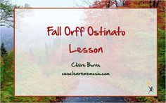 Learn Me Music: Fall Music Lessons on Pitch and Ostinato | Music and Technology in Education