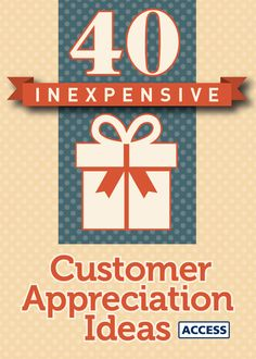 A small gesture from a brand can mean a lot to a customer. Here are 40 cheap ways for any brand to show customer appreciation.