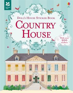 A traditional doll's house in sticker book form, with the grand, decorated rooms of an English country house from the Downton Abbey era a hundred years ago, just waiting to be filled with furniture and accessories.  http://www.usborne.com/catalogue/book/1~SB~DHSB~8819/country-house.aspx  #Usborne #children #books #history #doll #country #house #sticker #decorate #Victorian #Downton #national #trust #new #January #2015